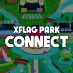XFLAG PARK CONNECT PV【モンスト公式】
